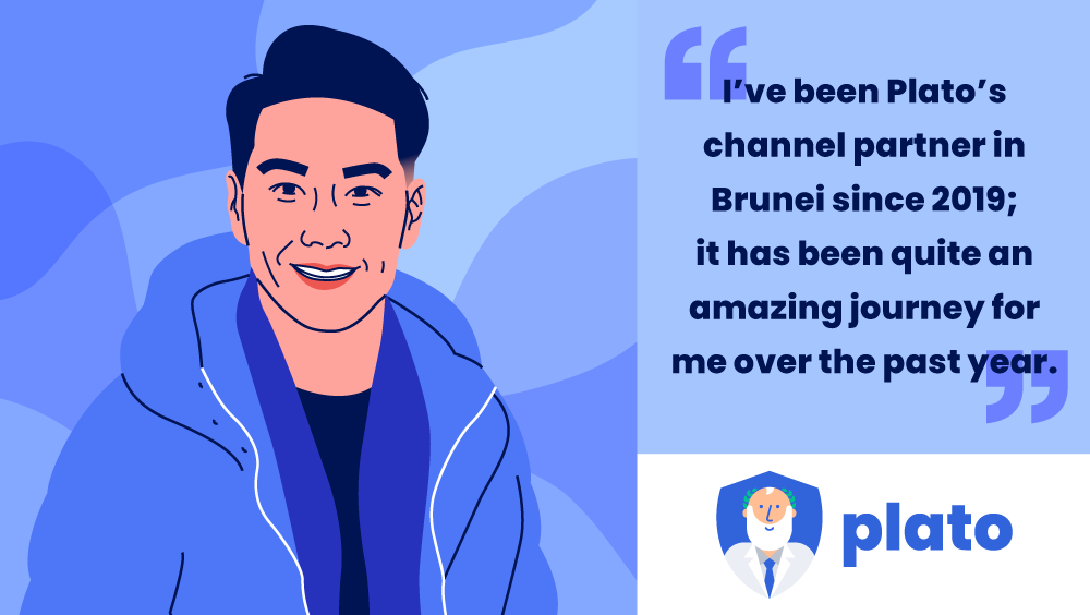 Our Channel Partner in Brunei, Jun Lee,  Shares his Experience with Plato